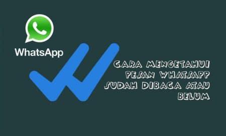 Cara mengetahui pesan whatssapp sudah dibaca belum 1 450x270 - Whatsapp, read receipts, featured, Chat, cara lihat pesan whatsapp, Android - Cara Mengetahui Pesan WhatsApp Sudah Dibaca atau Belum