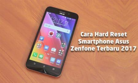 Cara Hard Reset Smartphone Asus Zenfone Terbaru 2017 7