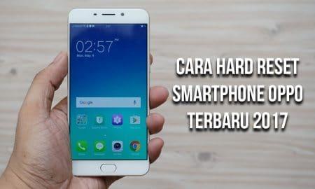 Cara Hard Reset Smartphone OPPO Terbaru 2017 9