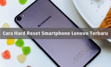 Cara Hard Reset Smartphone Lenovo