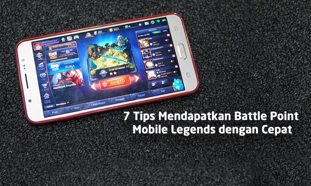 7 Tips Mendapatkan Battle Point Mobile Legends dengan Cepat 6