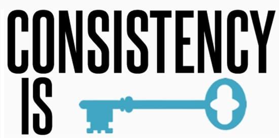 Kuncinya adalah konsisten