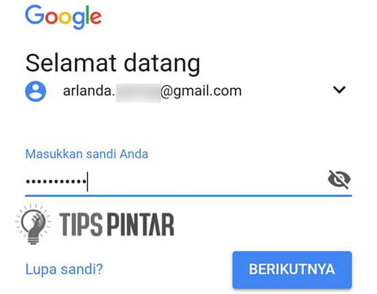 Masukan Email dan Password Gmail