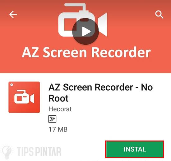 Install Aplikasi AZ Screen Recorder